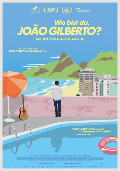 """Filmplakat """"Wo bist Du Joao Gilberto?"""""""